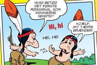 Hvad betød det første røgsignal, som indianerne sendte?