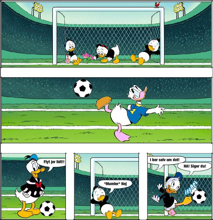 Anders and når han spiller fodbold :p
